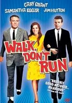 Walk, Don´t Run