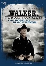 Walker Texas Ranger - The Road To Black Bayou