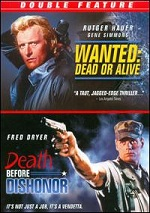 Wanted: Dead Or Alive / Death Before Dishonor