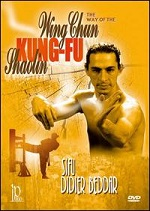 Way Of The Wing Chun Kung-Fu Shaolin With Didier Beddar