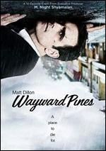Wayward Pines - The Complete First Season
