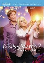 Wedding March 2 - Resorting To Love