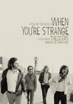 When You´re Strange - A Film About The Doors