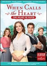 When Calls The Heart - The Heart Of Faith