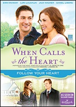 When Calls The Heart - Follow Your Heart