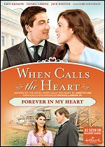 When Calls The Heart - Forever In My Heart