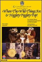 Where The Wild Things Are & Higglety Pigglety Pop! - Knussen / Maurice Sendak / Glyndebourne