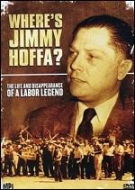Wheres Jimmy Hoffa?