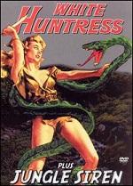 White Huntress / Jungle Siren