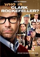 Who Is Clark Rockefeller?