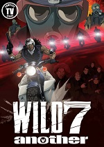 Wild 7 Another - The Complete TV Series