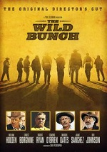 Wild Bunch - Director's Cut