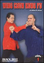 Wing Chun Kung Fu With William M. Cheung - Vol. 1