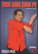 Wing Chun Kung Fu With William M. Cheung - Vol. 2