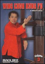 Wing Chun Kung Fu With William M. Cheung - Vol. 3