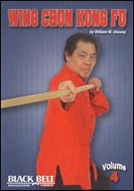 Wing Chun Kung Fu With William M. Cheung - Vol. 4