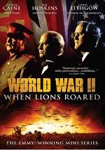 World War II - When Lions Roared