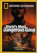 World´s Most Dangerous Gang