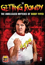 WWE - Getting Rowdy: The Unreleased Matches Of Roddy Piper