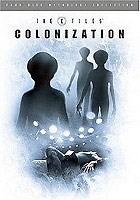 X-Files Mythology - Vol. 3 - Colonization