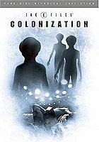 X-Files Mythology - Vol. 3 - Colonization