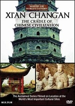 Xian Changan - The Cradle Of Chinese Civilization
