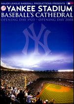 Yankee Stadium - Baseball´s Cathedral
