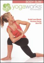 YogaWorks For Everybody - Body Slim