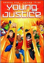 Young Justice - Season One - Vol. 3