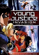 Young Justice - Season 2 - Part 2 - Invasion: Game Of Illusions