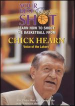 Your Best Shot With Chick Hearn