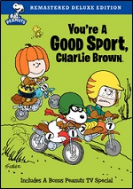 Youre A Good Sport, Charlie Brown - Deluxe Edition