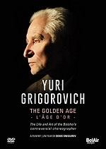 Yuri Grigorovich - The Golden Age