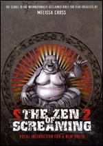 Zen Of Screaming 2