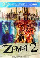 Zombi 2 - 25th Anniversary Edition  ( 1979 )