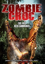 Zombie Croc - Evil Has Been Summoned