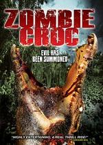 Zombie Croc - Evil Has Been Summoned