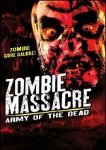 Zombie Massacre - Army Of The Dead