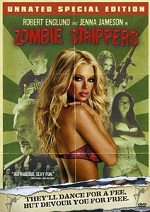 Zombie Strippers - Unrated Special Edition