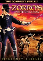 Zorros Fighting Legion - The Complete Serial
