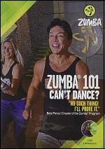 Zumba 101 - Can't Dance?
