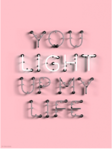 You light up my life print 30x40 cm