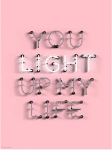 You light up my life print 30x40 cm