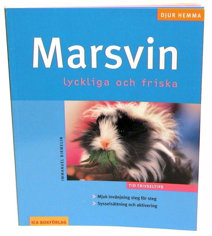 """""""Marsvin, lyckliga och friska"""""""