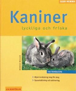 """""""Kaniner, lyckliga och friska"""""""