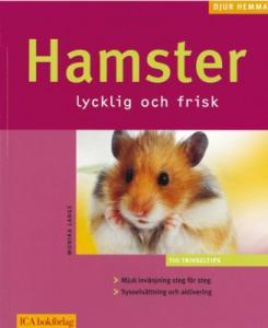 """""""Hamster, lycklig och frisk"""""""