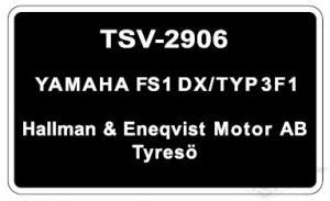 Typskylt Yamaha FS1 DX/Typ 3F1