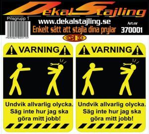 Dekaler varning olycka 1 par