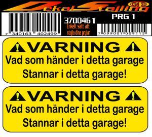 Dekaler Varning garage 1 par