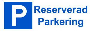 Skylt Reserverad parkering 297x105mm